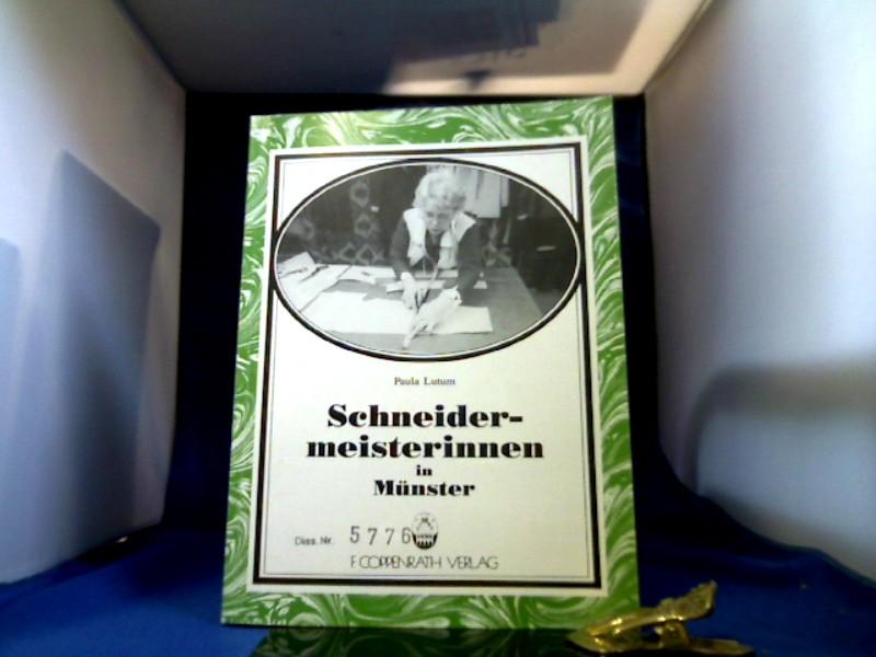 Schneidermeisterinnen in Münster : Untersuchung zur historischen Entwicklung und aktuellen Berufskultur der selbständigen Frauenarbeit im Schneiderhandwerk. Beiträge zur Volkskultur in Nordwestdeutschland ; H. 59. 1. Auflage.