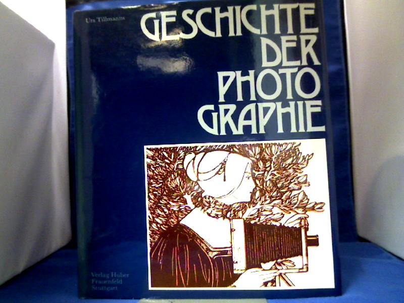 Geschichte der Photographie : e. Jh. prägt e. Medium. Einl. von Helmut Gernsheim 1. Auflage.