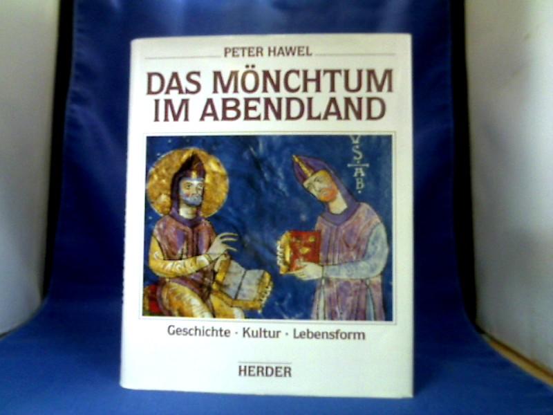 Das Mönchtum im Abendland : Geschichte, Kultur, Lebensform. 1. Auflage.