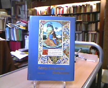 Wolf, Horst. Schätze französischer Buchmalerei 1460-1520.