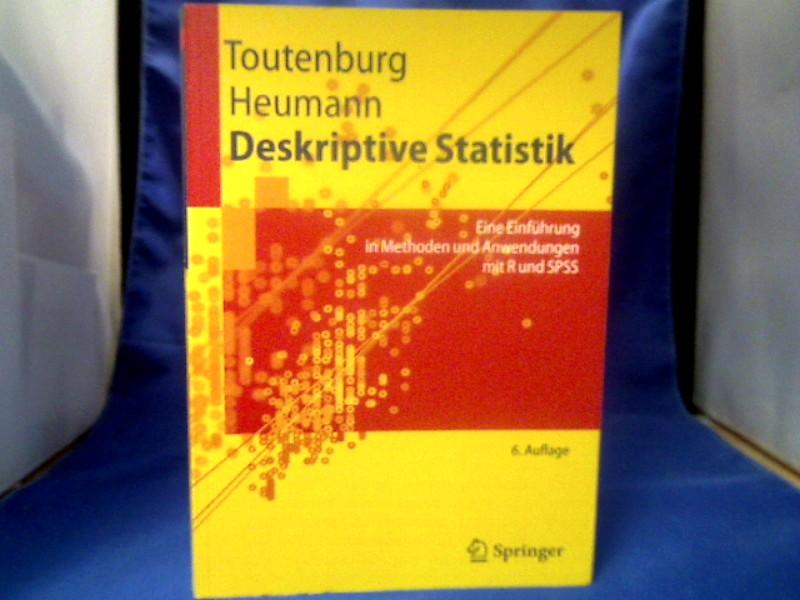 Deskriptive Statistik : eine Einführung in Methoden und Anwendungen mit R und SPSS. Mit Beitr. von Michael Schomaker und von Malte Wißmann. =( Springer-Lehrbuch.) 6., aktualisierte und erw. Aufl.