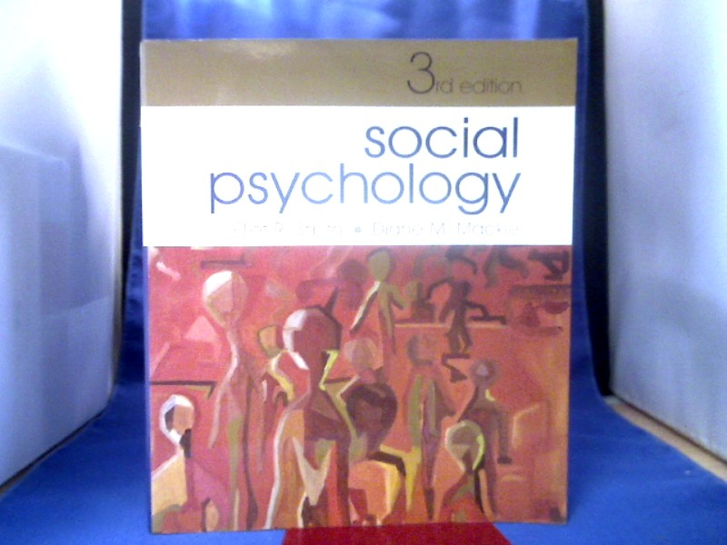 Social Psychology. 3rd. Edition.