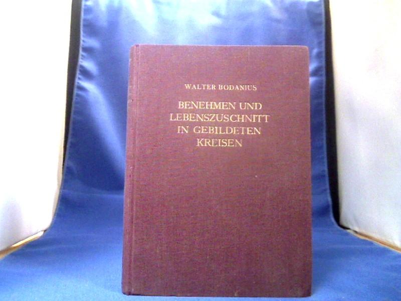Benehmen und Lebenszuschnitt in gebildeten Kreisen. 3. Auflage.