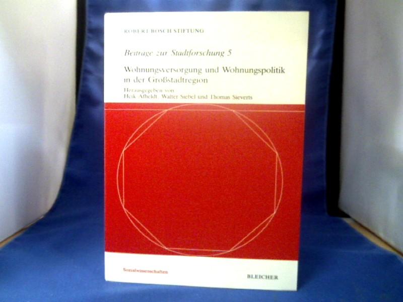 Wohnungsversorgung und Wohnungspolitik in der Grossstadtregion. hrsg. von Heik Afheldt ... Mit Beitr. von Harriet Ellwein ... / Beiträge zur Stadtforschung ; Bd. 5.
