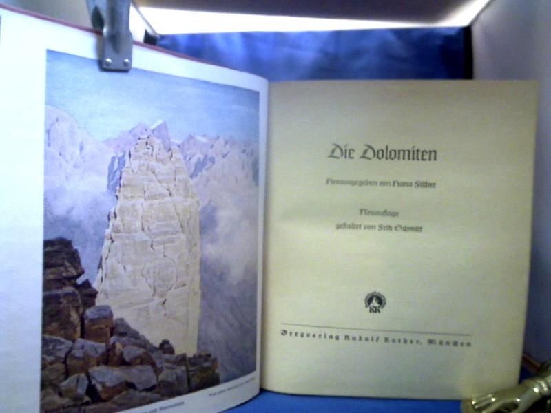 Die Dolomiten. Neuauflage gestaltet von Fritz Schmitt. 10. Auflage.
