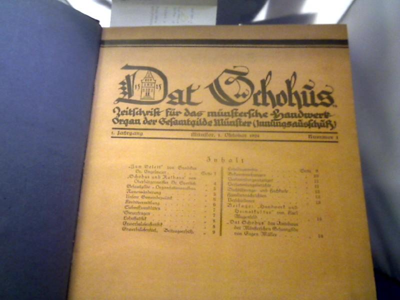 Dat Schohus. Zeitschrift für das münsterländische Handwerk-Organ des Gesamtgilde Münster. (Innungsausschuß) 1. Jahrgang Münster, 1 Oktober 1924 Nummer 1 bis 23/24 (1. und 15. September 1925)