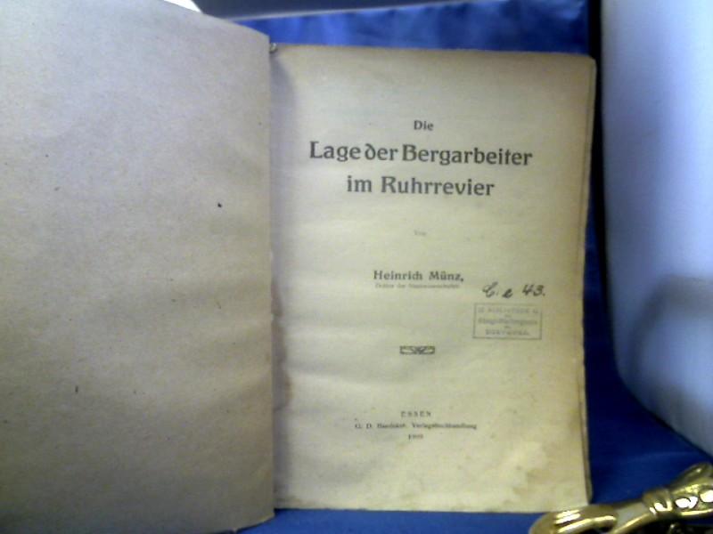 Die Lage der Arbeiter im Ruhrrevier.