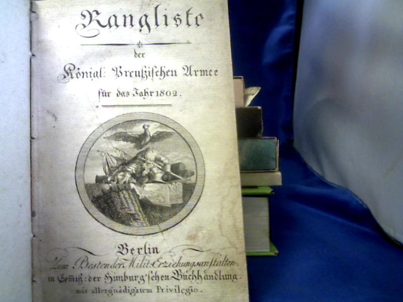Rangliste der Königl. Preußischen Armee für das Jahr 1802.