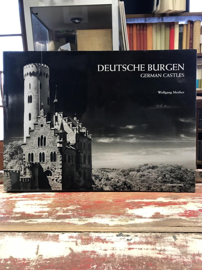 Deutsche Burgen = German castles. Wolfgang Mothes. Mit Texten von Hans-J. Aubert. [Transl.: Global-Text Fachübers. Heidelberg Mark Woolfe]