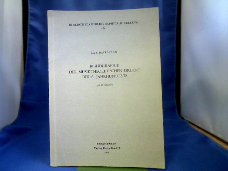 Bibliographie der musiktheoretischen Drucke des 16. Jahrhunderts. Mit 25 Faksimiles. =(Bibliotheca Bibliographica Aureliana IX.)