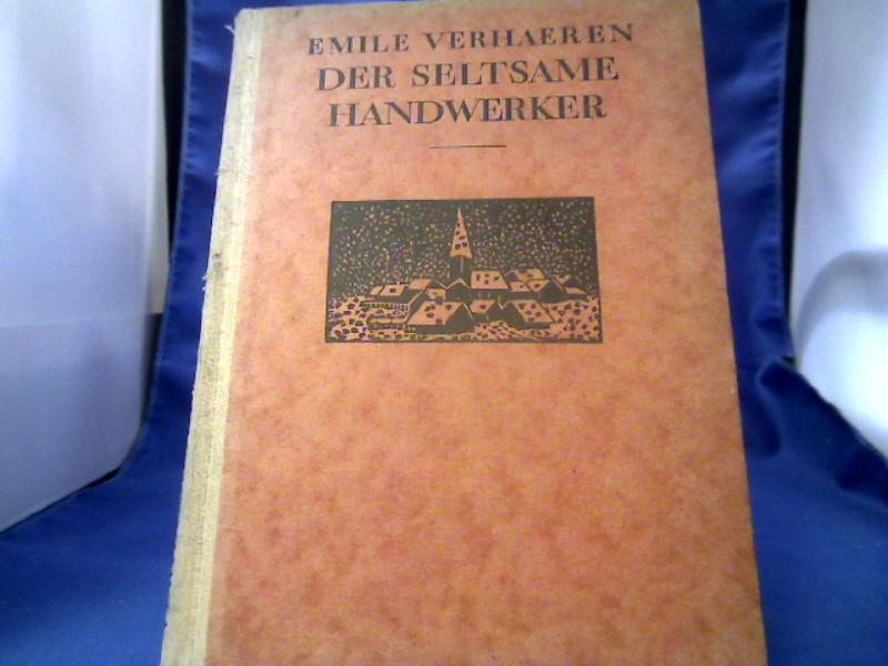 Der Seltsame Handwerker und andere Erzählungen. Mit 26 Holzschnitten von Frans Masereel. Übertragung von FRiderike Maria Zweig.