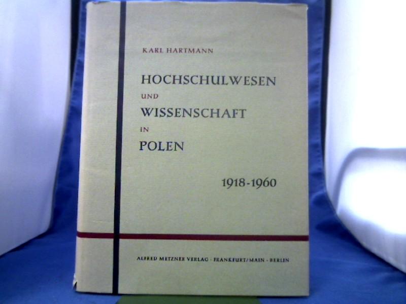Hochschulwesen und Wissenschaft in Polen. Entwicklung, Organisation und Stand 1918-1960. Mit Einführung von Gotthold Rhode. 1. Auflage.