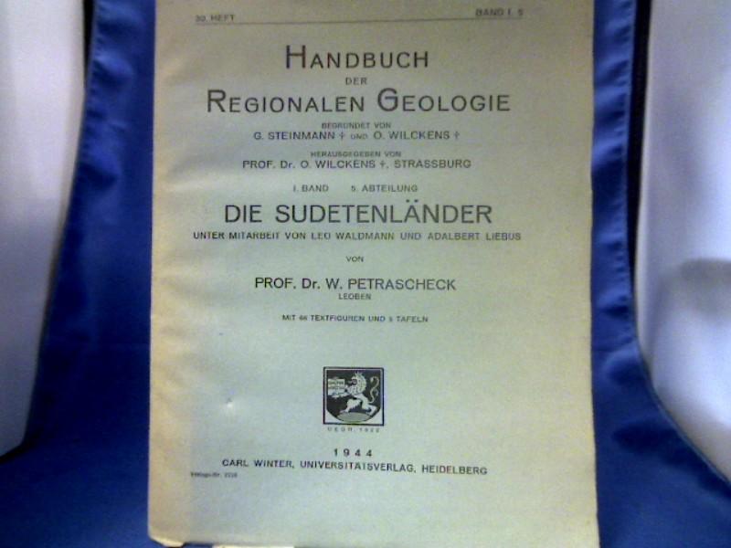 Die Sudetenländer. =(Handbuch der regionalen Geologie, 30. Heft, 1. Band, 5. Abteilung.)
