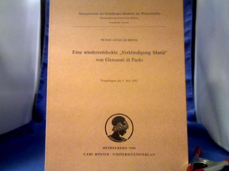 Riedl, Peter Anselm (Verfasser) und di Paolo (Illustrator) Giovanni. Eine wiederentdeckte