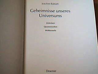 Geheimnisse unseres Universums, Zeitreisen, Quantenwelten, Weltformeln