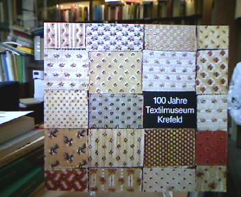 100 Jahre Textilsmuseum Krefeld