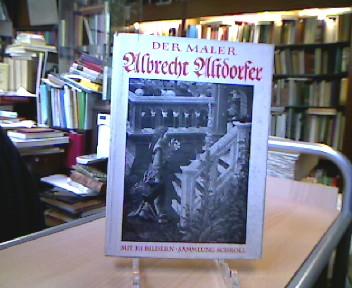 Der Maler Albrecht Altdorfer 4 Aufl.