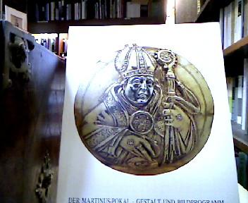 Der Martinus-Pokal. Gestalt und Bildprogramm (= Bildhefte des Westfälischen Landesmuseums für Kunst Münster