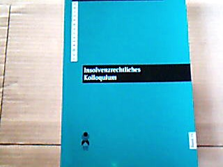 Insolvenzrechtliches Kolloqium der Otto Brenner Stiftung 1998