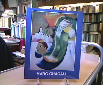 Chagall, Marc. Marc Chagall: Werke aus sechs Jahrzehnten. Ausstellung des Wallraf-Richartz-Museums in der Kunsthalle Köln 1967 Vorw. G. von der Osten