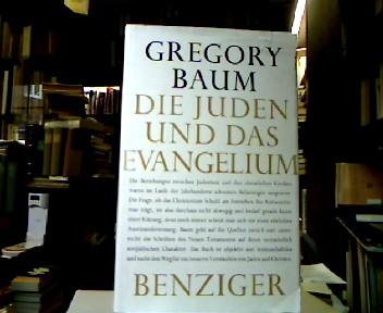 Die Juden und das Evangelium Eine Überprüfung der Neuen Testaments