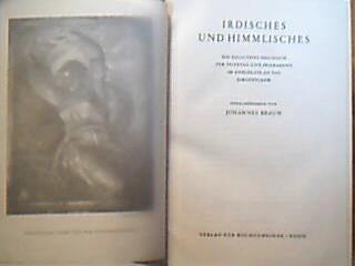 Irdische und Himmlisches Ein religiöses Hausbuch für Feiertag und Feierabend im Anschluß an das Kirchenjahr