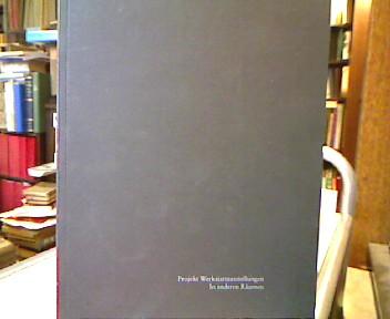 Projekt Werkstattausstellungen In anderen Räumen (AK) 1. Aufl. Aufl.