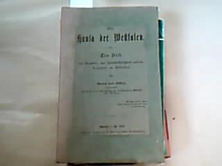 Die Hansa der Westfalen. Ein Bild der Gewerbe- und Handelsthätigkeit unserer Landsleute im Mittelalter