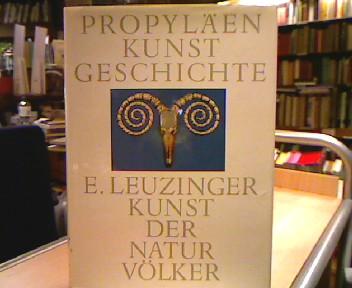 Die Kunst der Naturvölker Propyläen Kunstgeschichte Suppl. Band 3