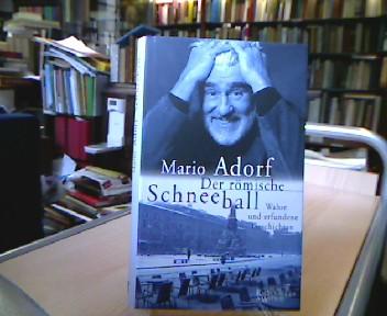 Der  römische Schneeball : wahre und erfundene Geschichten. 3. Aufl.