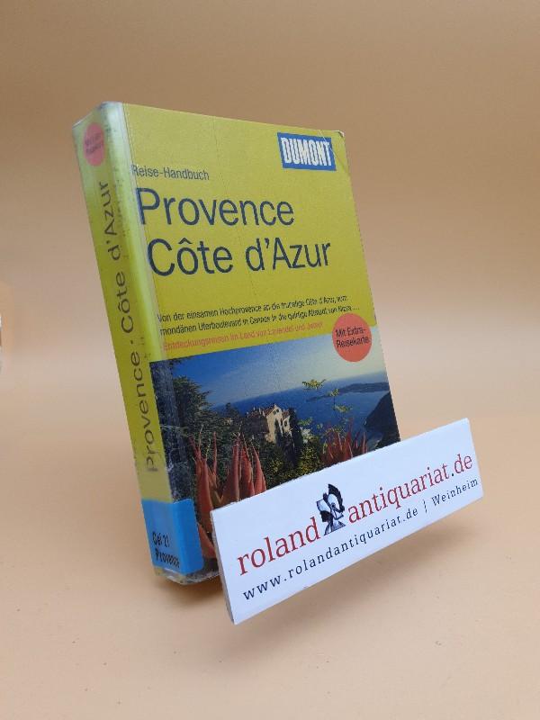 Provence, Côte d'Azur : [mit Extra-Reisekarte] / Klaus Simon / DuMont-Reise-Handbuch  1. Aufl. - Simon, Klaus