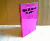 The Human Psyche. The Gifford Lectures University of Edinburgh 1978-1979.