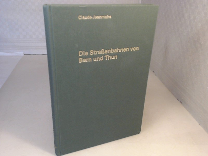 Straßen- und Überlandbahnen von Bern und Thurn. Rollmaterial, Strecken, Entwicklung und Geschichte. (= Archiv Nr. 5).