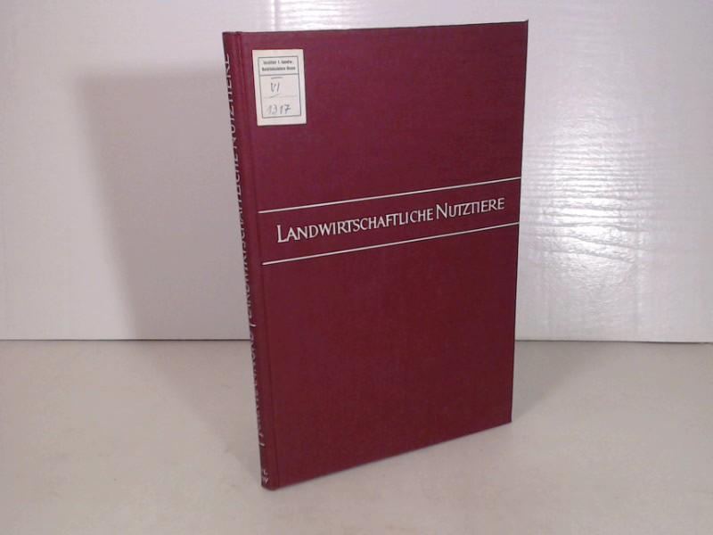 Landwirtschaftliche Nutztiere. Wachstum, Zucht, Vererbung. Ein Lehrbuch für die tierzüchterische Praxis.