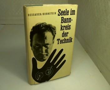 Seele im Bannkreis der Technik. 2. Auflage,