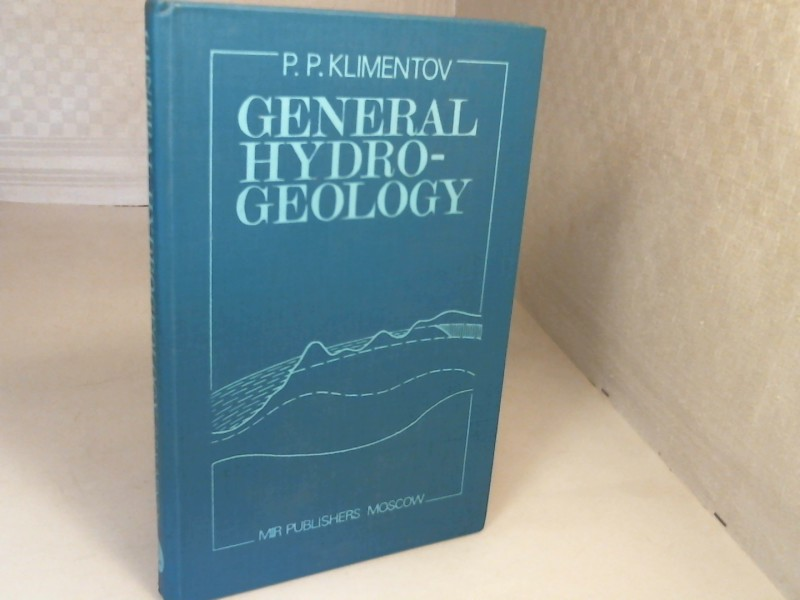 General Hydrogeology. Translated from the Russian by K.G. Gurevich.