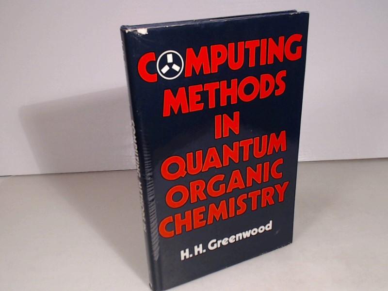Computing Methods in Quantum Organic Chemistry.
