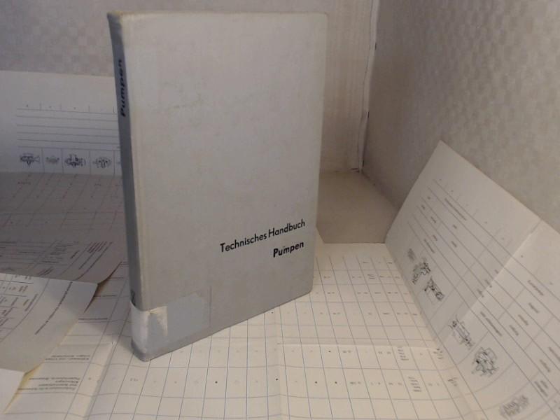 Technisches Handbuch Pumpen. Herausgegeben von der Abteilung Werbung und Messen des VVB Dieselmororen, Pumpen und Verdichter, Halle. 3., völlig überarbeitete Auflage,