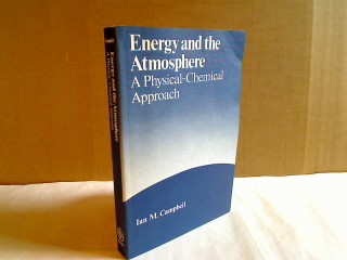Energy and the Atmosphere: A Physical-Chemical Approach.
