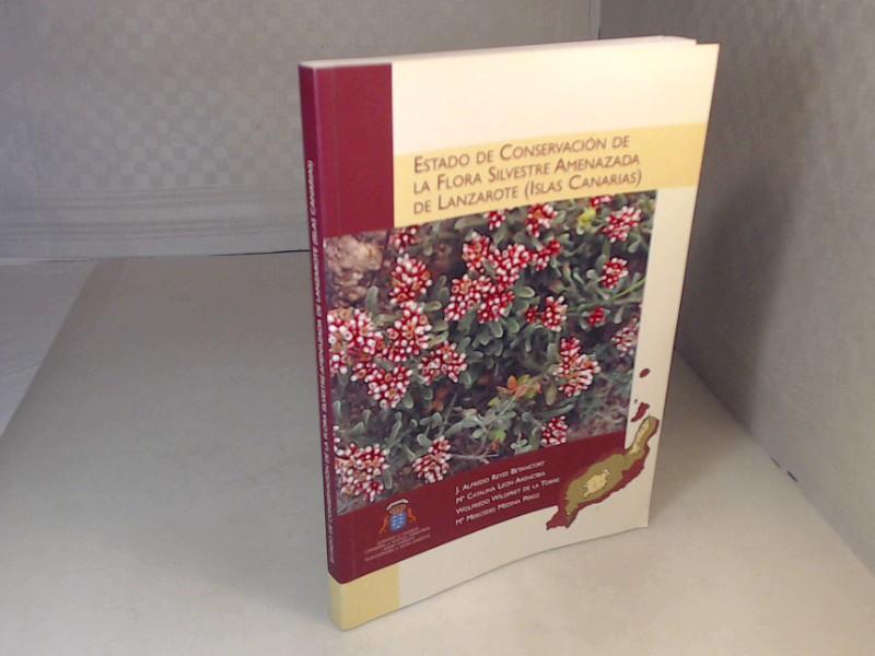 Estado De Conservación De La Flora Silvestre Amenazada De Lanzarote (Islas Canarias). - Betancort, J. Alfredo Reyes et al.