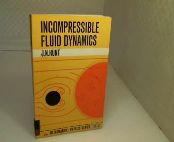 Incompressible Fluid Dynamics.