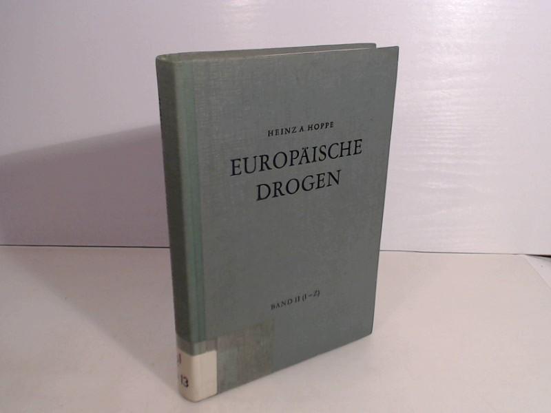 Europäische Drogen. Band 2 (von 2 Bänden): I bis Z.