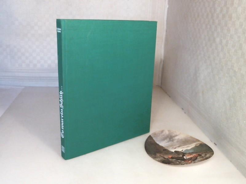 Es war ein Schütz in seinen schönsten Jahren. Von Wildschützen und Jägern, Sennerinnen und Jagdherren, Zauberbüchsen und Freikugeln. 1. Auflage,