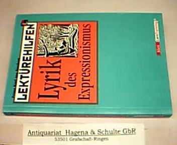 Lektürehilfen Lyrik des Expressionismus. (= Klett-LernTraining). 1. Auflage, folgt der reformierten Rechtschreibung und Zeichensetzung. - Stockert, Franz Karl von