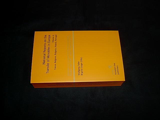 National Reports on the Transfer of Movables in Europe. Volume 4: France, Belgium, Bulgaria, Poland, Portugal. (= Schriften zur europäischen Rechtswissenschaft (...); Bd. 13). - Faber, Wolfgang and Lurger, Brigitta (eds.).