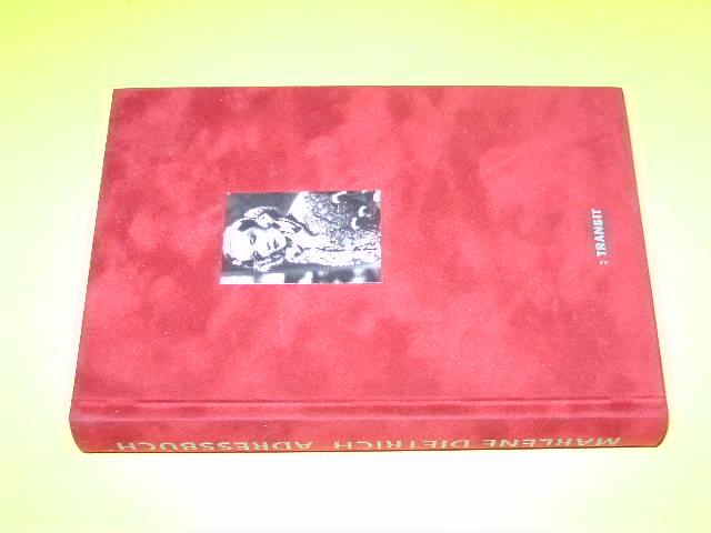 Marlene-Dietrich-Adressbuch. Hg. von Christine Fischer-Defoy. - Dietrich, Marlene