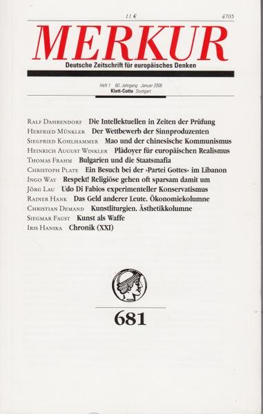 Merkur Heft 681  1. Auflage. - Bohrer, Karl Heinz (Herausgeber
