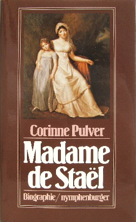 Madame de Stael. Biographie. - Puver, Corinne
