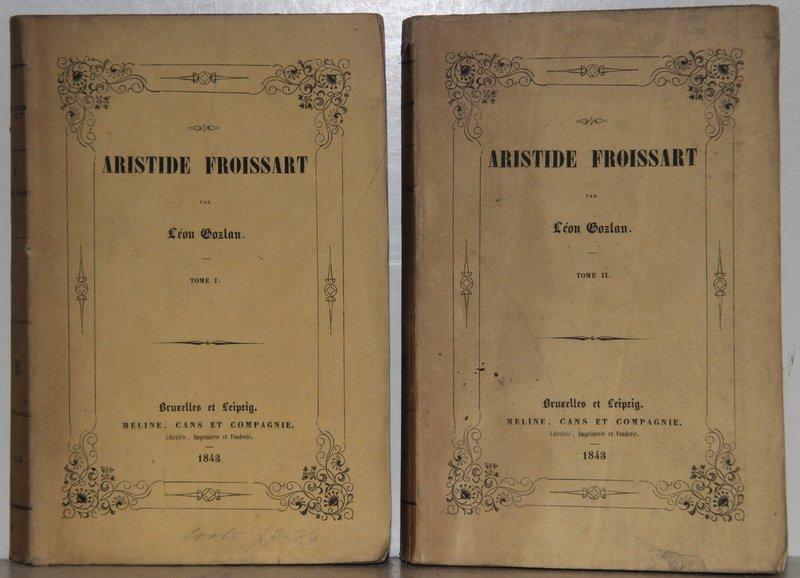 Aristide Froissart. 2 vols.