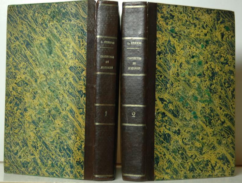 Institutes de Justinien. Traduites et expliquees. 2 vols set.
